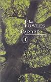 echange, troc John Fowles - L'Arbre