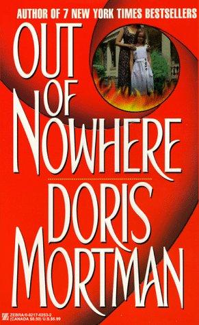 Out of Nowhere, Doris Mortman