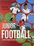echange, troc Adam Ward, Trevor Lewin - Junior Football : Un manuel d'enseignement complet pour le jeune joueur