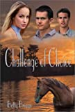 CHALLENGE OF CHOICE (Heather)