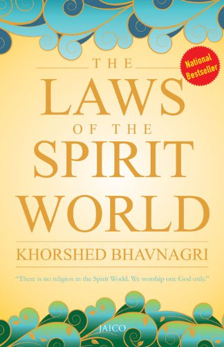 Khorshed Bhavnagri - The Laws of the Spirit World