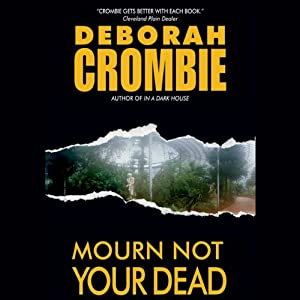 Mourn Not Your Dead | [Deborah Crombie]