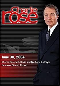 Charlie Rose with Gavin and Kimberly Guilfoyle Newsom; Stanley Nelson (June 30, 2004)