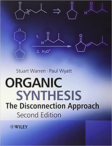 disconnection in retrosynthesis Designing organic syntheses syntheseplanung  computer-generated retrosynthesis  one group disconnection based on normal carbonyl reactivity.