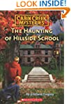 Cabin Creek Mysteries #4: The Hauntin...