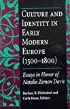 img - for Culture and Identity in Early Modern Europe (1500-1800): Essays in Honor of Natalie Zemon Davis book / textbook / text book