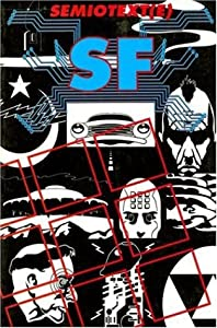 Semiotext[e] SF by Bart Plantenga, Rudy Rucker, Robert Anton Wilson and Peter Lamborn Wilson