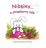 Nibbles...a strawberry tale