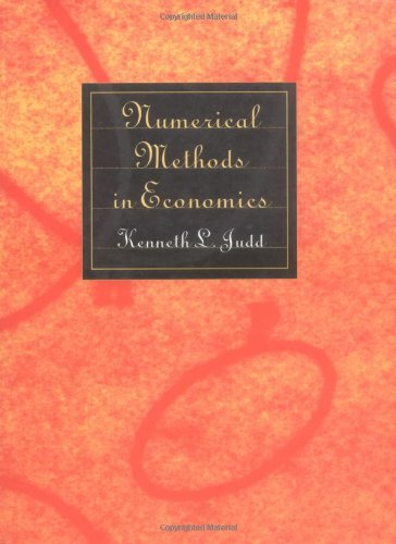 Numerical Methods in Economics (Scientific and Engineering)