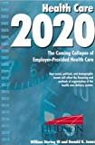 img - for Health Care 2020 book / textbook / text book
