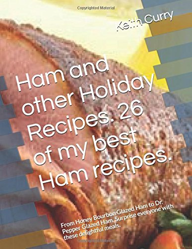 ham-and-other-holiday-recipes-26-of-my-best-ham-recipes-from-honey-bourbon-glazed-ham-to-dr-pepper-g