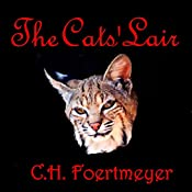 The Cats' Lair | C. H. Foertmeyer