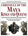 Chronicle of the Maya Kings and Queen...
