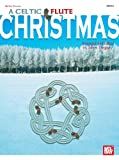 img - for Mel Bay A Celtic Flute Christmas book / textbook / text book