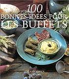 echange, troc Orla Broderick - 100 bonnes idées pour les buffets