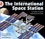 The International Space Station (Let's-Read-and-Find-Out Science 2) (0064452093) by Branley, Franklyn M.