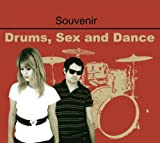 Drums Sex & Dance