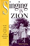 SINGING IN ZION: MUSIC AND SONG IN THE LIFE OF AN ARKANSAS FAMILY (1557285470) by ROBERT COCHRAN