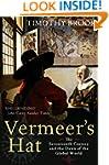 Vermeer's Hat: The seventeenth centur...