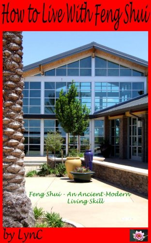 How to Live With Feng Shui (Living With Feng Shui)