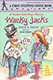 Wacky Jacks (A Stepping Stone Book(TM)) (0679846964) by Adler, David