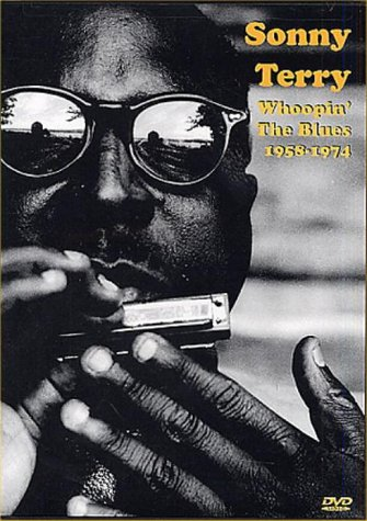 Sonny Terry - Whoopin' The Blues - 1958 To 1974 [DVD]