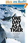 One Day as a Tiger: Alex MacIntyre an...