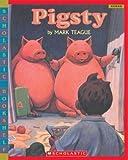 Pigsty (Scholastic Bookshelf) (0439598435) by Teague, Mark