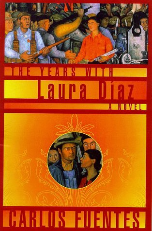 Years With Laura Diaz, CARLOS FUENTES, ALFRED MAC ADAM