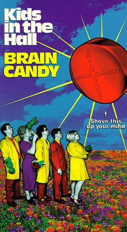 Kids in the Hall Brain Candy