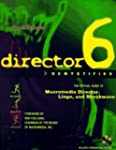 Director 6 Demystified: The Official...