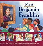 Meet Benjamin Franklin (0824941330) by Pingry, Patricia A.
