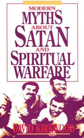 Modern myths about Satan and spiritual warfare
