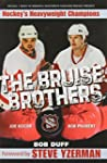 Bruise Brothers, The
