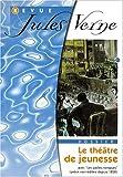 echange, troc Collectif - Revue Jules Verne n° 11 : Jules Verne et le théâtre de jeunesse