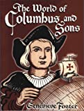 The World of Columbus and Sons (0964380382) by Genevieve Foster