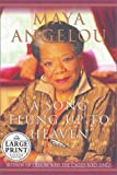 A Song Flung Up to Heaven (0375431454) by Angelou, Maya