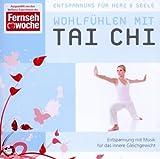 echange, troc Entspannung für Herz & Seele - Entspannung Für Herz & Seele Wohlfühlen Mit Tai Chi (Instrumental)