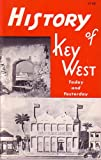 img - for History of Key West Today and Yesterday book / textbook / text book