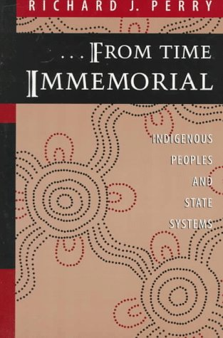 From Time Immemorial: Indigenous Peoples and State Systems