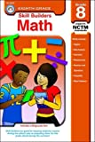 Skill Builders: Math Grade 8 (Skill Builders (Rainbow Bridge Publishing)) (160022153X) by Aten, Jerry