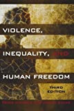 img - for Violence, Inequality, and Human Freedom by Peter Iadicola (2012-10-26) book / textbook / text book
