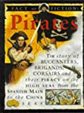 Pirates (Fact or Fiction) (0749618612) by Ross, Stewart