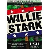 LSU Opera Presents: Carlisle Floyd's Willie Stark ~ Dennis Jesse