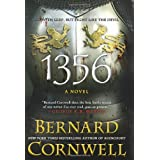 1356: A Novel ~ Bernard Cornwell