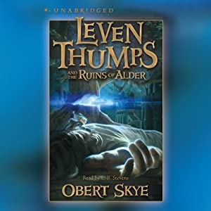 Leven Thumps and the Ruins of Alder Audiobook