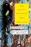 The Artists Daughter: Poems