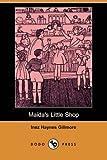 Maidas Little Shop (Dodo Press)