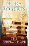 The Perfect Hope (Inn Boonsboro Trilogy) Nora Roberts