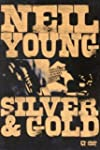 Neil Young: Silver and Gold (Widescre...